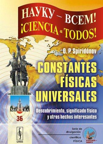 9785396005877: Constantes físicas univerlas: Descubrimiento, significado físico y otros hechos