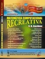 Matemática computacional recreativa: Gashkov, Sergei Borísovich