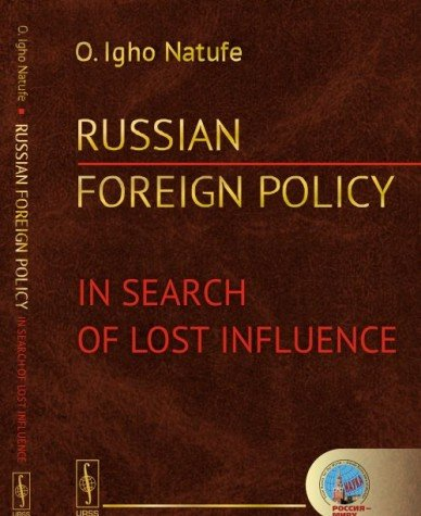 Russian foreign policy: In Search of Lost Influence