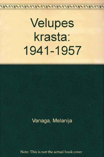 9785410007733: Vel̦upes krastā: 1941-1957