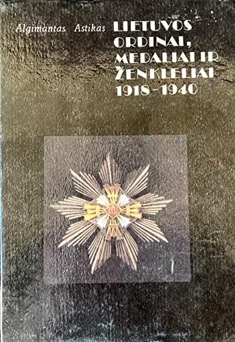 Lietuvos Ordinai, Medaliai ir Zenkleliai, 1918-1940: Astikas, Algimantas