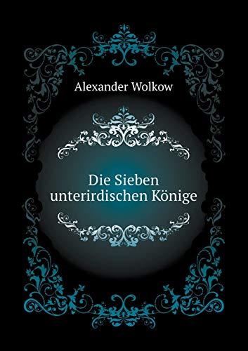 9785424120831: Die Sieben unterirdischen Könige (German Edition)