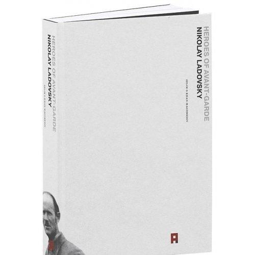 9785433000094: Nikolay Ladovsky. Heroes of Avant-Garde