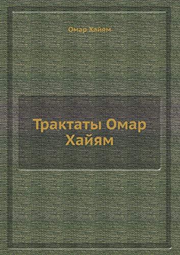 Traktaty Omar Hajyam: Omar, Hajyam