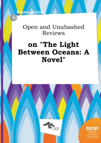 9785458857406: Open and Unabashed Reviews on the Light Between Oceans