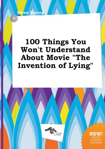 9785458866637: 100 Things You Won't Understand about Movie the Invention of Lying