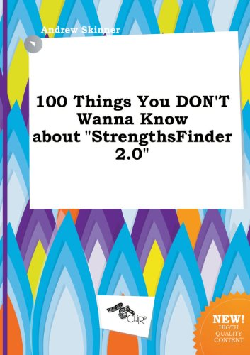 9785458957175: 100 Things You Don't Wanna Know about Strengthsfinder 2.0