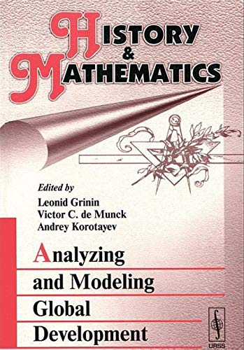 History Mathematics: Analyzing and Modeling Global Development (Paperback): Leonid., Victor C. de ...