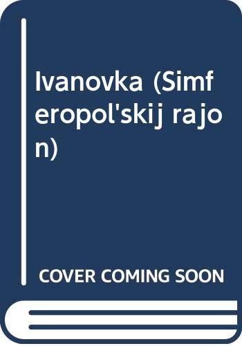 9785509840869: Ivanovka (Simferopol'skij rajon)