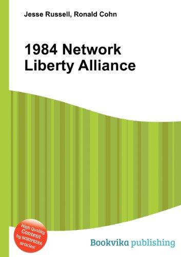 9785511056449: 1984 Network Liberty Alliance