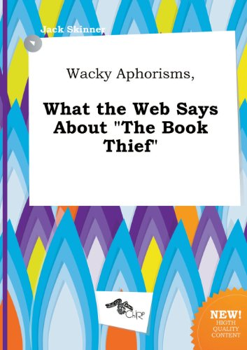 9785517006615: Wacky Aphorisms, What the Web Says about the Book Thief