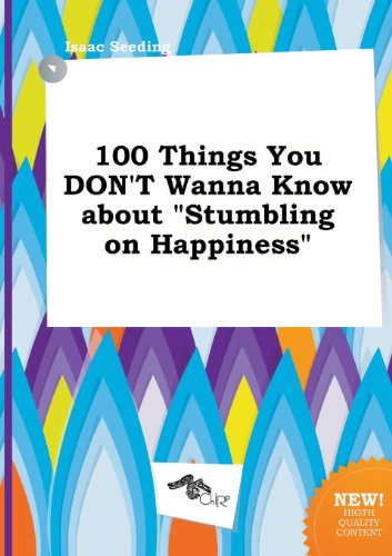 9785517054531: 100 Things You Don't Wanna Know about Stumbling on Happiness