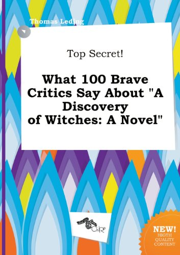 9785517059079: Top Secret! What 100 Brave Critics Say about a Discovery of Witches