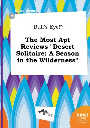 9785517086327: Bull's Eye!: The Most Apt Reviews Desert Solitaire: A Season in the Wilderness