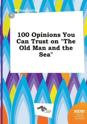 9785517150042: 100 Opinions You Can Trust on the Old Man and the Sea