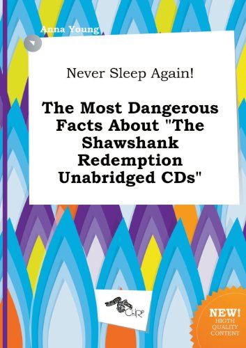 Never Sleep Again! the Most Dangerous Facts about the Shawshank Redemption Unabridged CDs (5517156703) by Anna Young