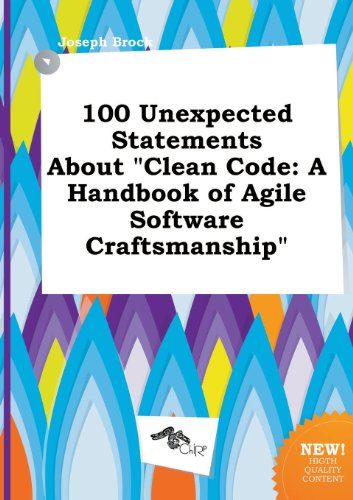 9785517188274: 100 Unexpected Statements about Clean Code: A Handbook of Agile Software Craftsmanship