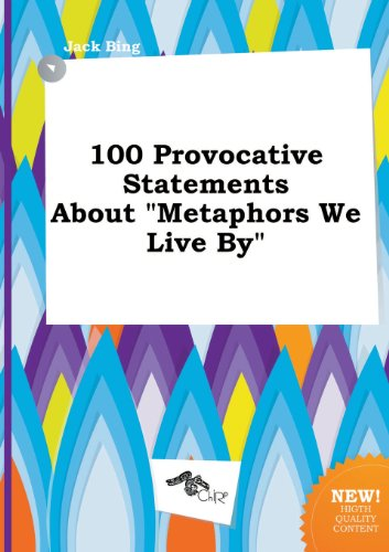 9785517193001: 100 Provocative Statements about Metaphors We Live by