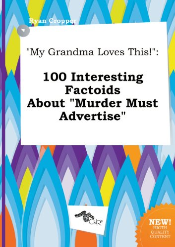 9785517208989: My Grandma Loves This!: 100 Interesting Factoids about Murder Must Advertise