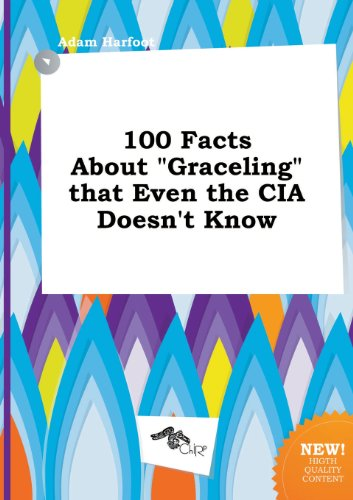 9785517303851: 100 Facts about Graceling That Even the CIA Doesn't Know