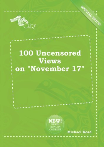 100 Uncensored Views on November 17 (5518163649) by Michael Read