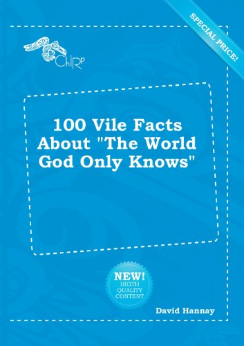 9785518211995: 100 Vile Facts about the World God Only Knows