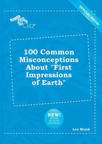 9785518270718: 100 Common Misconceptions about First Impressions of Earth