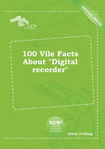 9785518280496: 100 Vile Facts about Digital Recorder