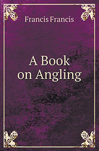 9785518418660: A Book on Angling