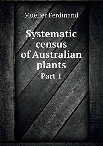 9785518427280: Systematic Census of Australian Plants Part 1