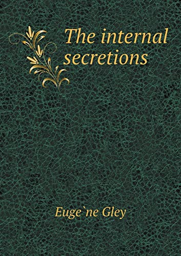 9785518427914: The Internal Secretions