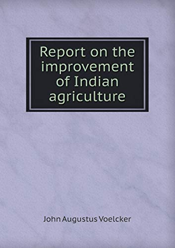 9785518428256: Report on the Improvement of Indian Agriculture