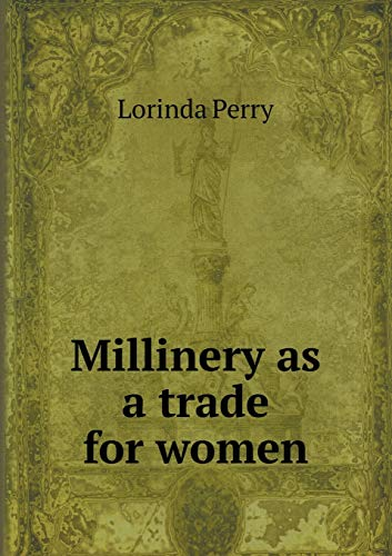 9785518429789: Millinery as a Trade for Women