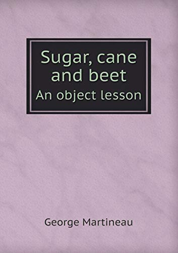 9785518432925: Sugar, Cane and Beet an Object Lesson