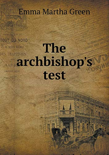 9785518439627: The Archbishop's Test