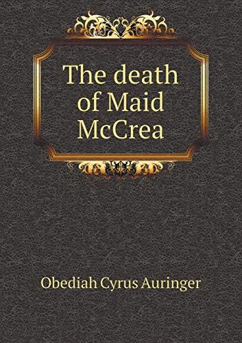 9785518441354: The Death of Maid McCrea