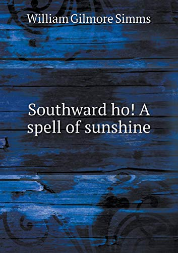 9785518441927: Southward ho! A spell of sunshine