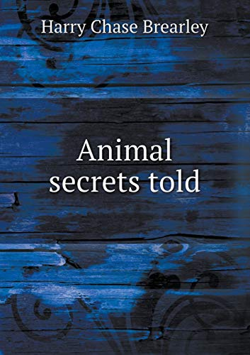 9785518451322: Animal secrets told