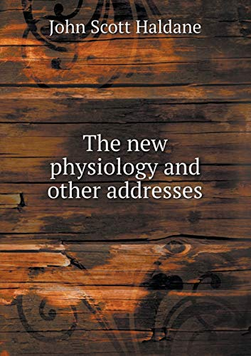 9785518456150: The new physiology and other addresses