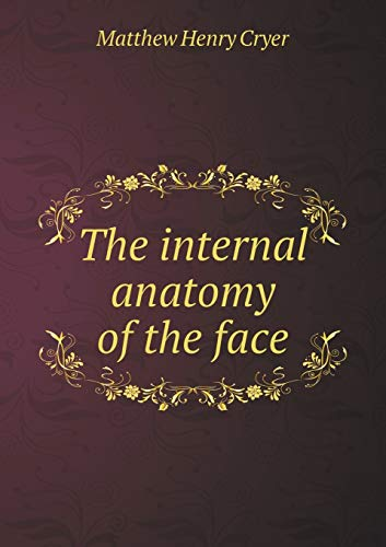 9785518456662: The internal anatomy of the face