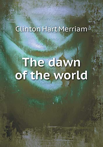 9785518462243: The dawn of the world