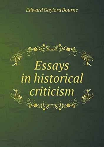 9785518462502: Essays in historical criticism
