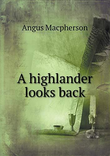 9785518468399: A highlander looks back