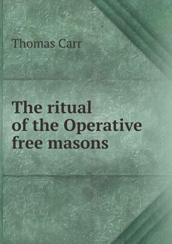 9785518469662: The ritual of the Operative free masons