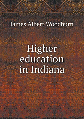 9785518471153: Higher education in Indiana