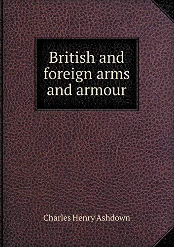 9785518471818: British and foreign arms and armour