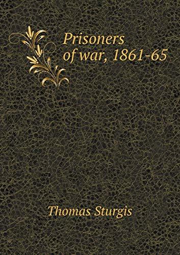9785518472174: Prisoners of War, 1861-65