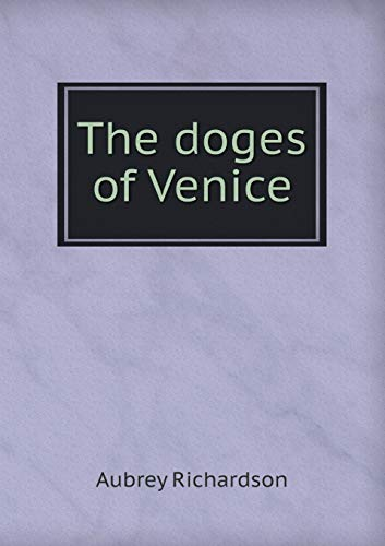 9785518472433: The Doges of Venice