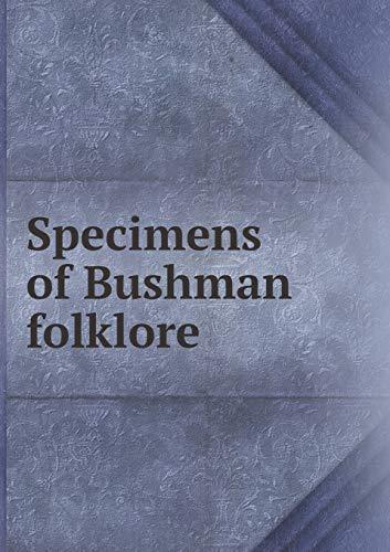 9785518474871: Specimens of Bushman Folklore