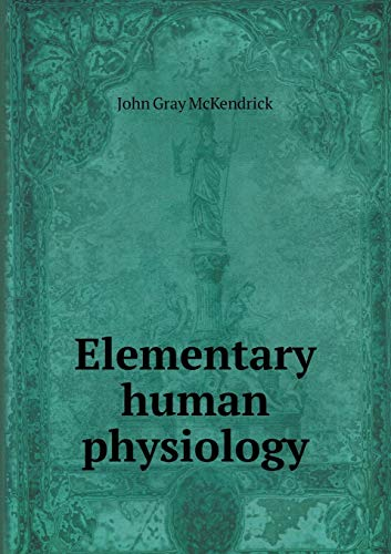 9785518475397: Elementary Human Physiology